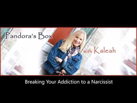 Breaking Your Addiction to a Narcissist