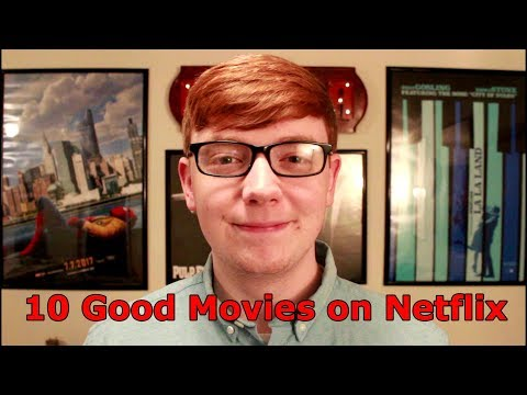 10 Good Movies on Netflix Right Now  June 2017