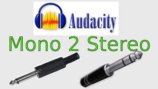 Audacity: Make Mono Track into Stereo (Plus Stereo Back to Mono)