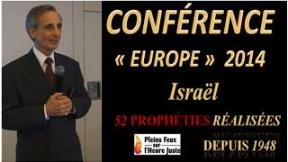 (1/3) CONFÉRENCE EUROPE 2014 52 PROPHÉTIES RÉALISÉES DEPUIS 1948