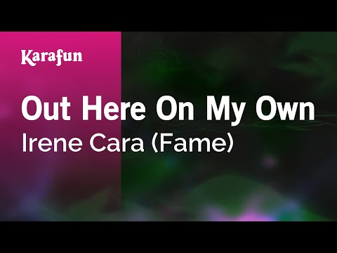 Karaoke Out Here On My Own - Irene Cara (Fame) *