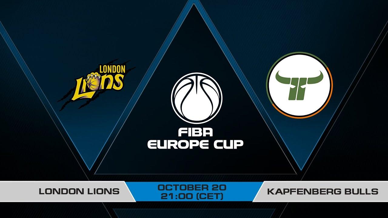 LIVE - London Lions v Kapfenberg Bulls | FIBA Europe Cup 2021-22