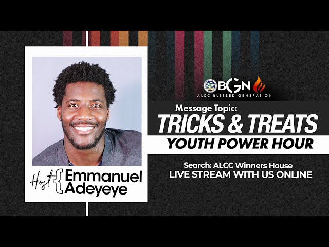 Tricks and Treats | Emmanuel Adeyeye | ALCC Blessed Generation