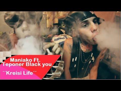 MANIAKO FT. TEPONER  // KREISI LIFE // VIDEO CLIP
