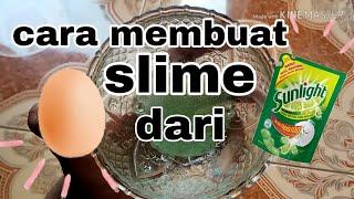 Cara membuat slime dari telur dan sunlight