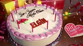 İyi ki doğdun ELGİN - İsme Özel Doğum Günü Şarkısı