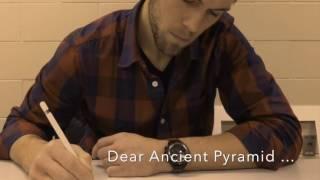 Dear Ancient Pyramid