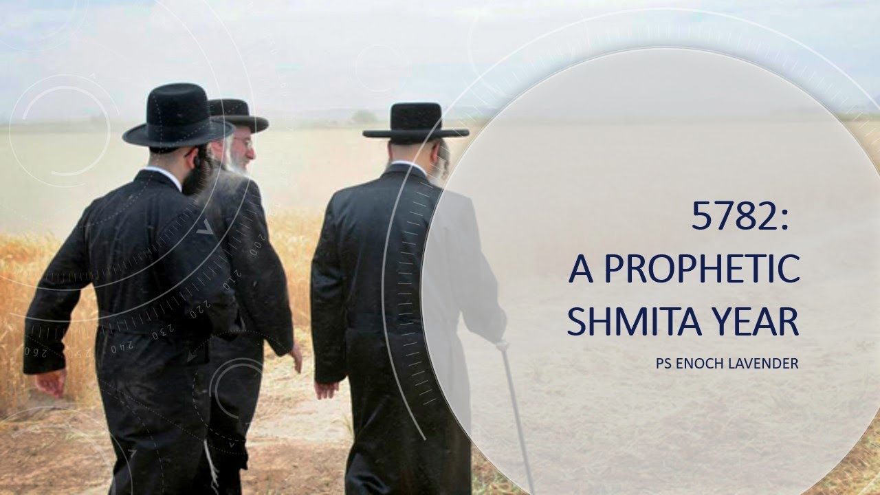 Download 5782/2021: A Prophetic Shmita Year - What does it mean?