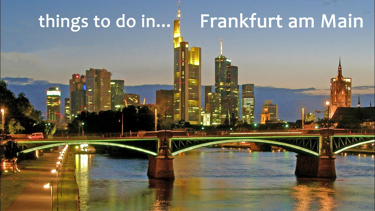Top Things To Do In Frankfurt Am Main Youtube