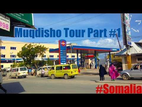 Welcome to Somalia - Muqdisho Tour Part 1