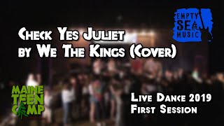 Check Yes Juliet by We The Kings (Cover) - Maine Teen Camp