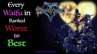 All Kingdom Hearts 1 Waifus Ranked Worst to Best