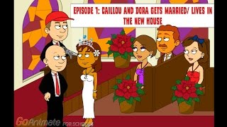 future life for caillou  episode 1 caillou and dora gets married lives in a new house