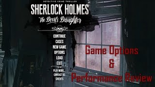 Sherlock Holmes: The Devils Daughter - Game Options & Performance Review (4k/1440p - 980ti)