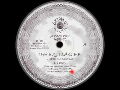 Johnny Fiasco ''The E.Z. Traks EP'' - Keep On Dancing