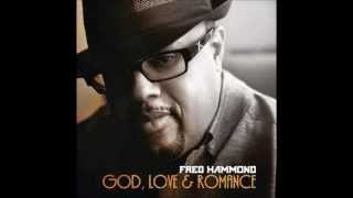 Watch Fred Hammond Im In Love With You video
