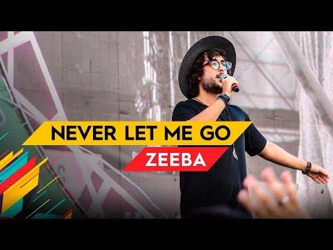 Never Let Me Go - Zeeba - Villa Mix Brasília   Ao Vivo