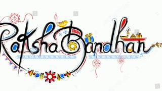 *Latest* Happy Raksha bandhan 2018,IMAGES | Whatsup Video | Wishes | Greetings