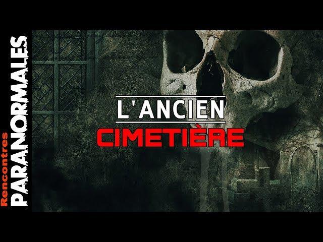 L'ancien Cimetière - Pillage de tombes ! (Enquêtes Paranormales)
