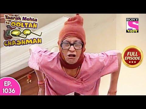 Taarak Mehta Ka Ooltah Chashmah - Full Episode 1036 - 30th  March , 2018