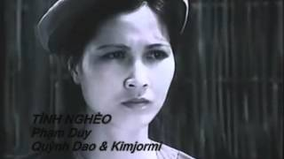 Tình nghèo _ Quỳnh Dao & Kimjormi