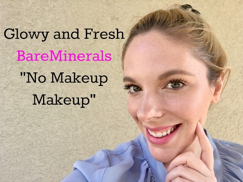 BareMinerals Routine   Natural, Fresh Faced, and Glowing!
