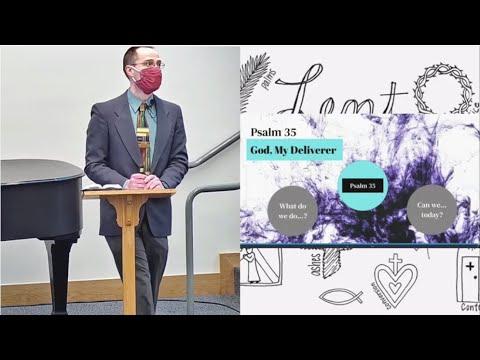 2021-03-07 Pastor Nathan Willems - God My Deliverer