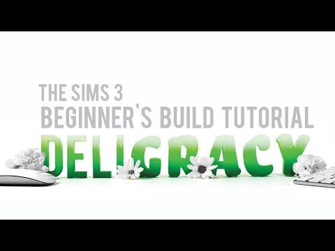 The Sims 3 Building Cheats Tutorial—Beginners
