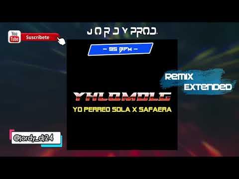Yo Perreo Sola x Safaera -  Bad Bunny ft Jellow  + 90 BPM ( Remix Extended - JOrdy Prod. )
