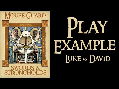 Mouse Guard: Swords And Strongholds Play Example