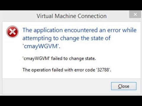 Fixing Hyper V 'VMName failed to change state' error 32788
