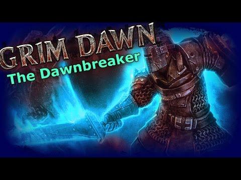 Grim Dawn - The Dawnbreaker Warder (Level 70-ish Snapshot)