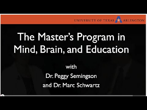 The Mind, Brain and Education Master's Program at The University of Texas at Arlington