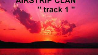 airstrip clan track 1 o oe o lou au