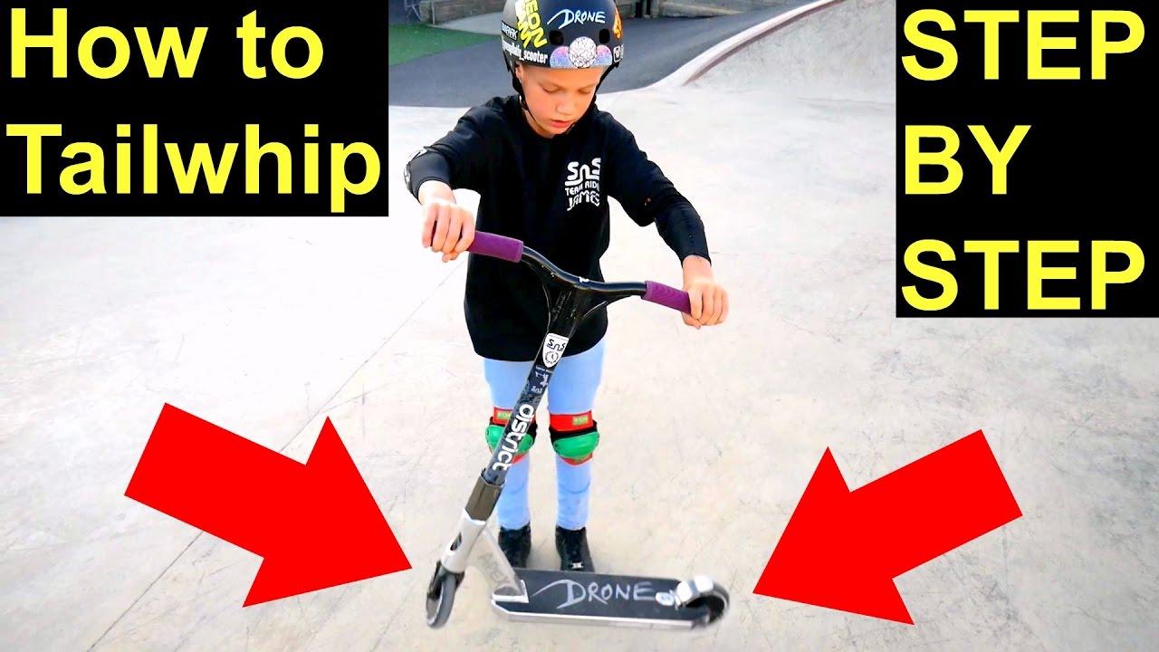 How To Tailwhip On A Scooter Easiest  U0026 Fastest Way U26a0 Ufe0f U203c Ufe0f