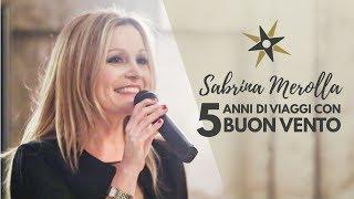 Festeggio 5 anni di viaggi con Buon Vento | Sabrina Merolla Vlog