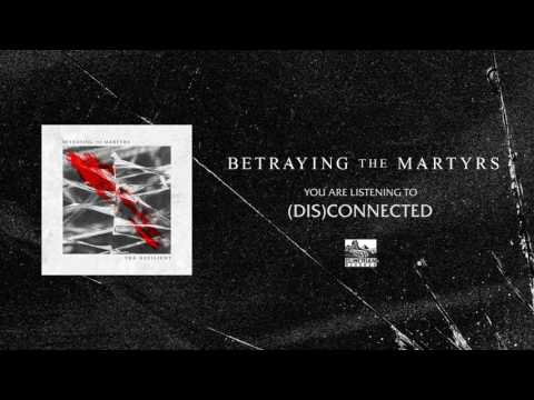 betraying-the-martyrs---(dis)connected