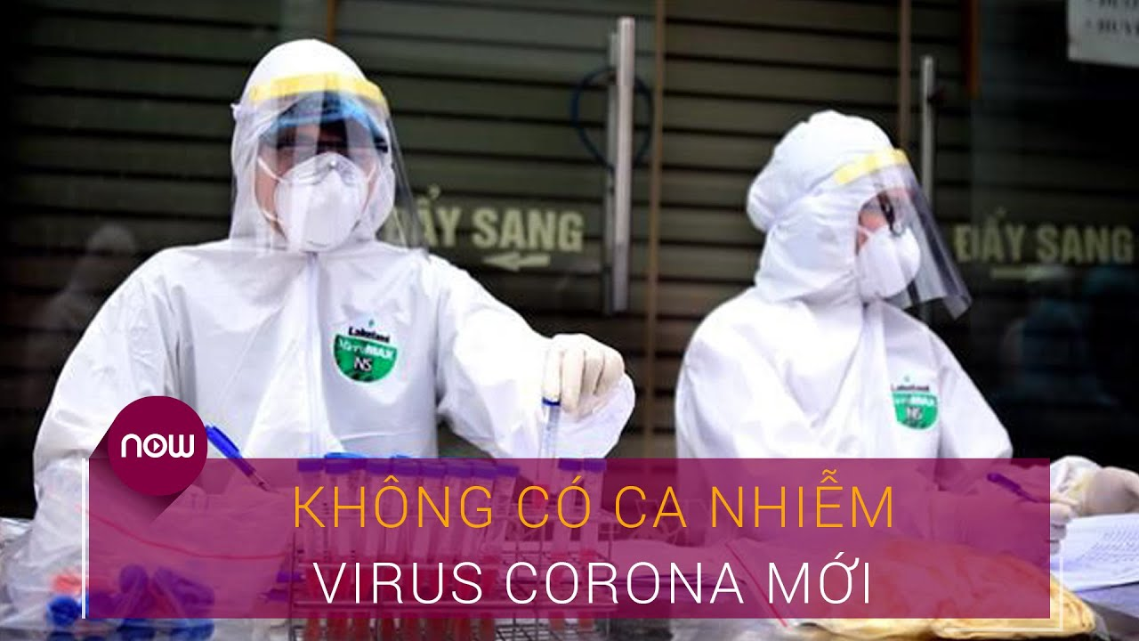 Tin tổng hợp dịch do virus Corona (Covid-19) sáng 16/6: Không ca mắc mới | VTC Now