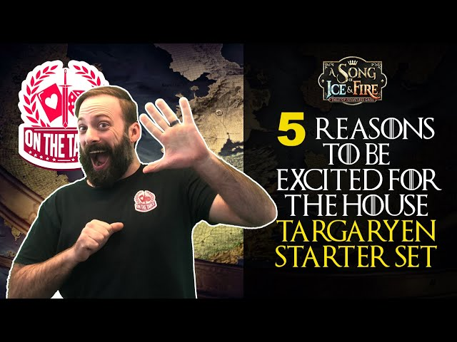 5 Reasons to Be Excited About House Targaryen for A Song of Ice and Fire the Miniatures Game