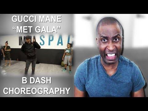 Gucci Mane ft. Offset - Met Gala Choreography | By B Dash Reaction