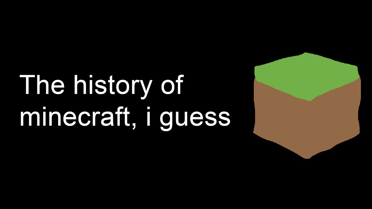 The Entire History of Minecraft