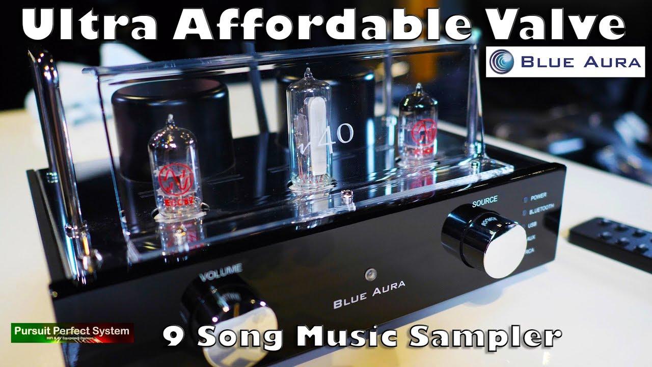 Blue Aura V40 ULTRA AFFORDABLE HIFI TUBE Amplifier REVIEW 9 Song Music  Sampler