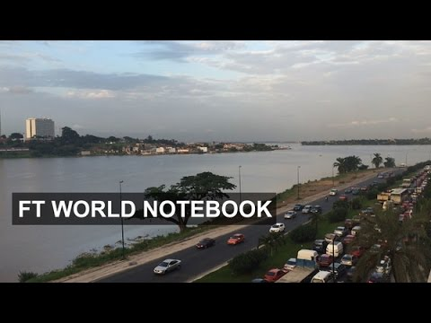 Ivory Coast's economic comeback | FT World Notebook
