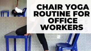 CHAIR YOGA Routine for OFFICE workers