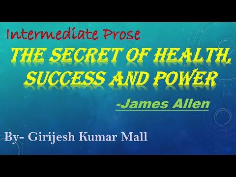 The Secret Of Health,Success & Power  By Girijesh Kumar Mall  Prose   James Allen  English Gurukul  