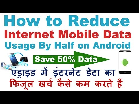 How To Reduce Internet Data Usage On Android Devices By 50%