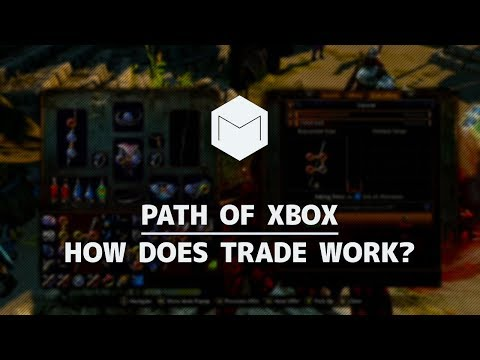 Path of Exile - Xbox One | How does trade work? Poe.trade? Auction house?