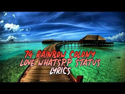 WhatsApp status    7G Rainbow colony love WhatsApp status lyrics