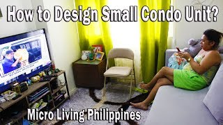 🏠 How To Design A Tiny Living Space To Accommodate Your Friends | Micro-living Philippines | Ep1