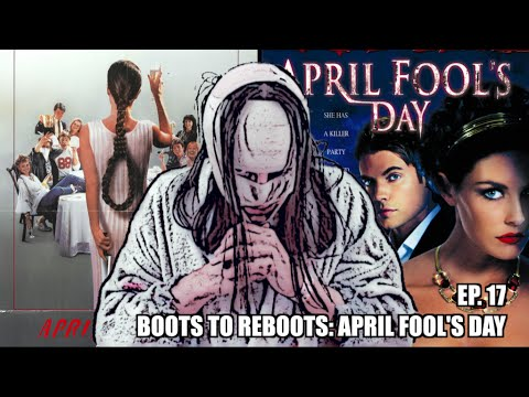 Boots To ReBoots: April Fool's Day Review